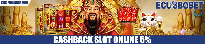 Bonus Cashback Judi Slot Online 5%
