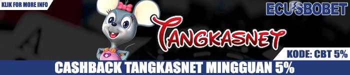 Promo Cashback Tangkas Online Tangkasnet Mingguan 5%