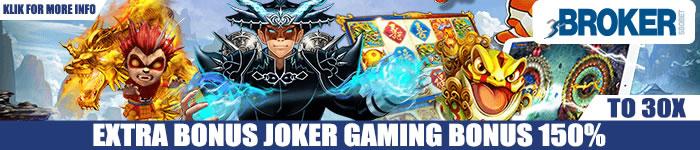 Promo Extra Bonus 150% Joker Gaming Slot Online